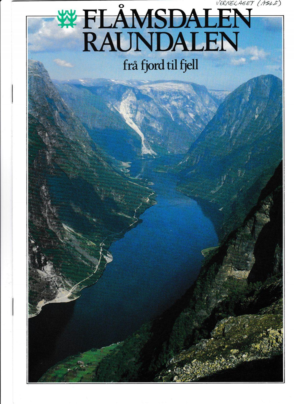 Flåmsdalen Raundalen frå fjord til fjell